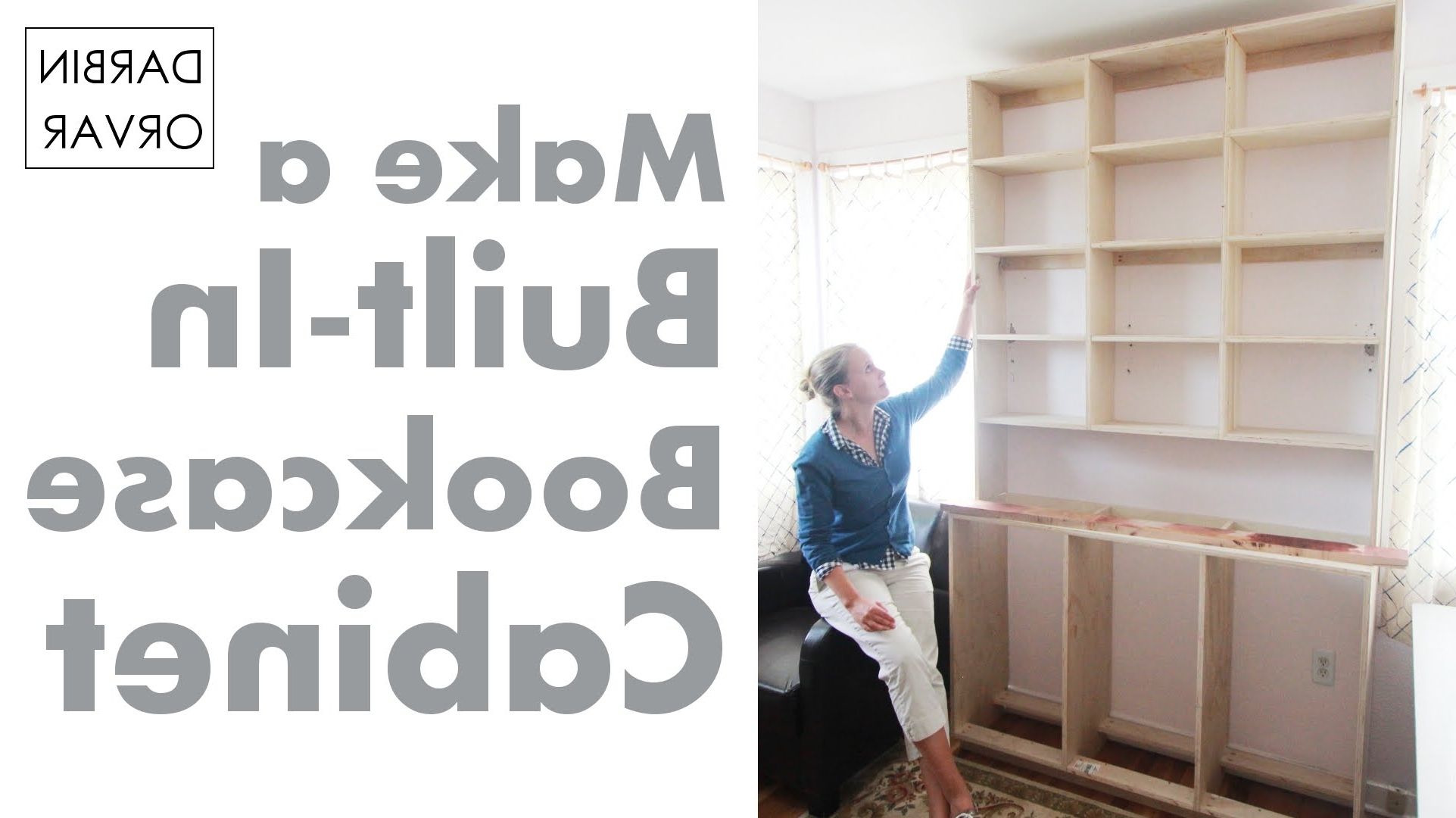 Fashionable Bookshelves With Cabinet Base Intended For Built In Bookcases & Cabinet Construction – Youtube (View 9 of 15)