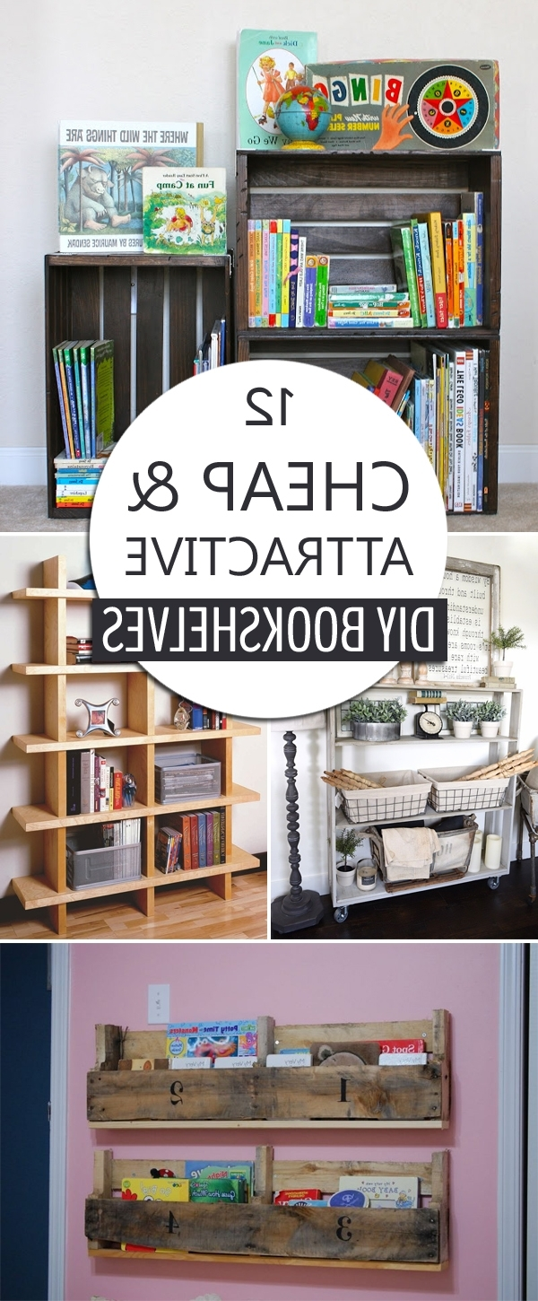 Latest 12 Cheap And Attractive Diy Bookshelves You Can Build Yourself Intended For Cheap Bookshelves (View 8 of 15)