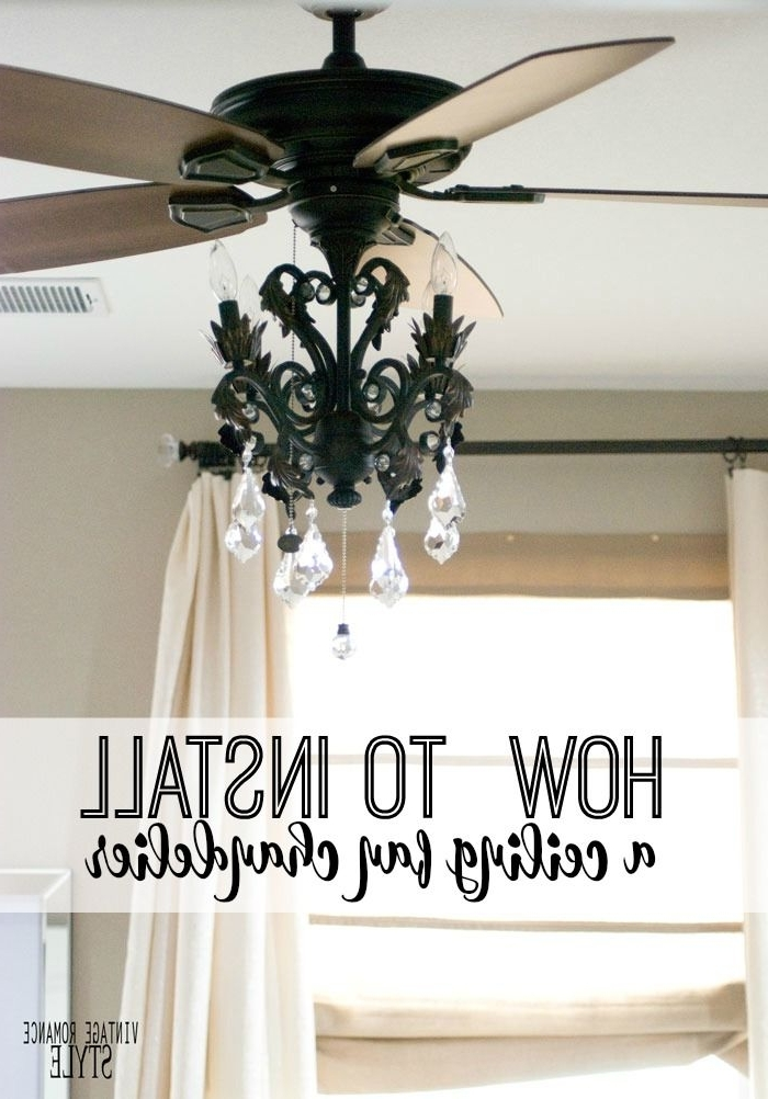 Fashionable Chandelier Light Fixture For Ceiling Fan Pertaining To How To Install A Light Kit For A Ceiling Fan // New Year New Room (View 2 of 10)