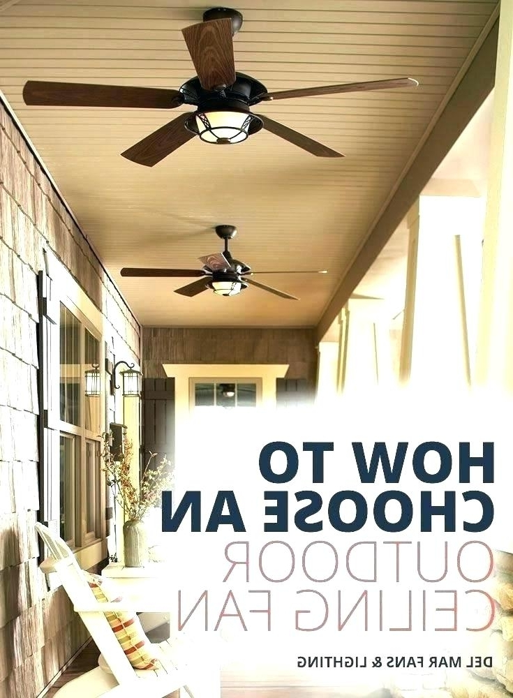 Best And Newest Outdoor Ceiling Fans For Decks Regarding Outdoor Porch Ceiling Fans Outdoor Ceiling Fans With Light Kit (View 3 of 15)