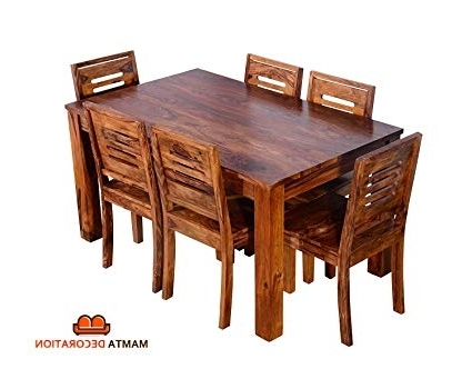 Mamta Decoration Sheesham Wood Wooden Dining Table With 6 Chairs With Widely Used Sheesham Wood Dining Tables (View 7 of 20)