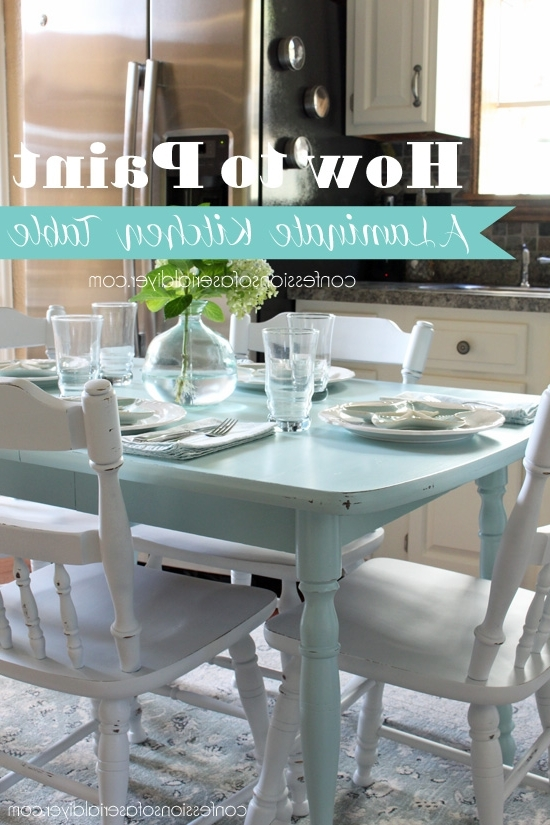 Most Current How To Paint A Laminate Kitchen Table Within Kirsten 6 Piece Dining Sets (View 12 of 20)