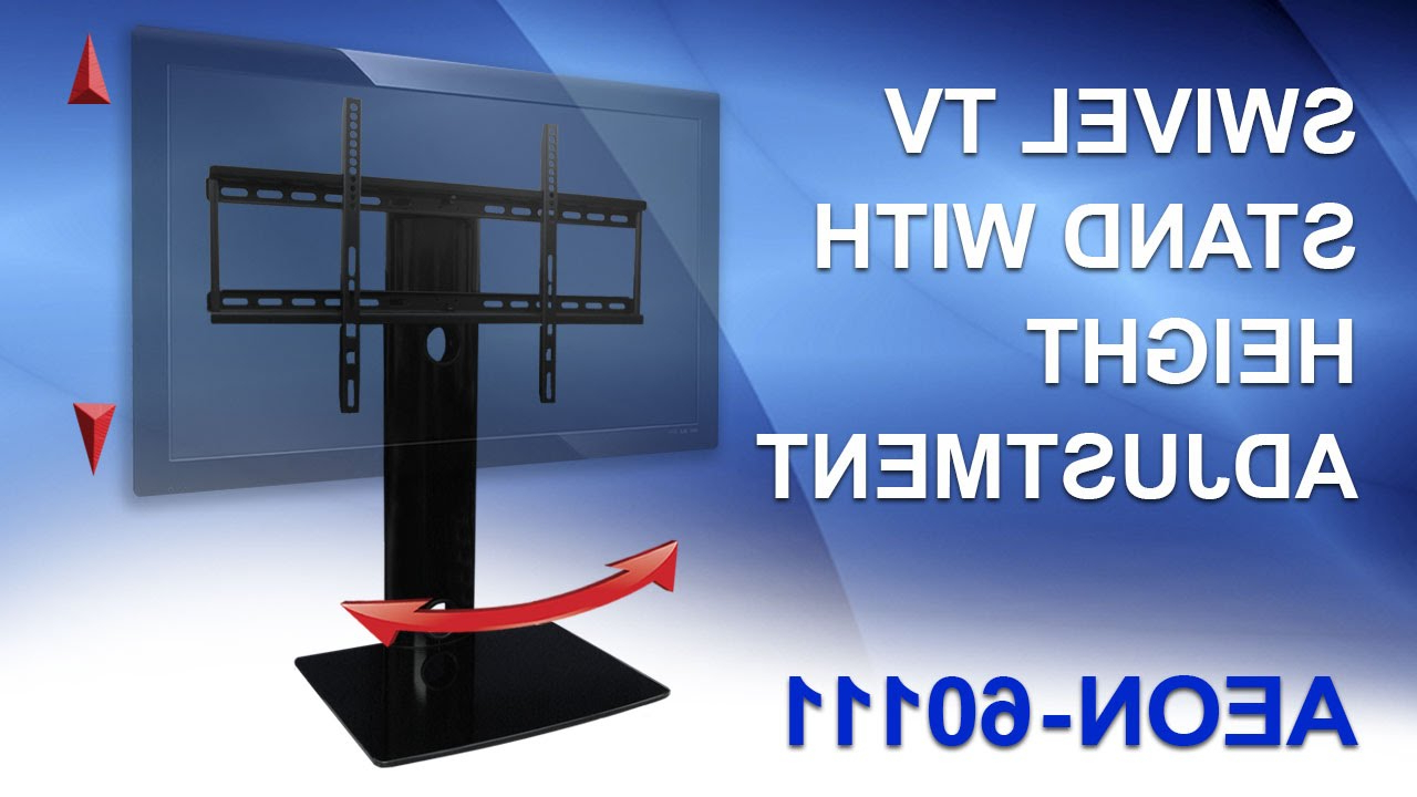 2017 Tv Stands Swivel Mount In Universal Tv Stand For Samsung, Vizio, Lg, Sony – Youtube (View 6 of 20)