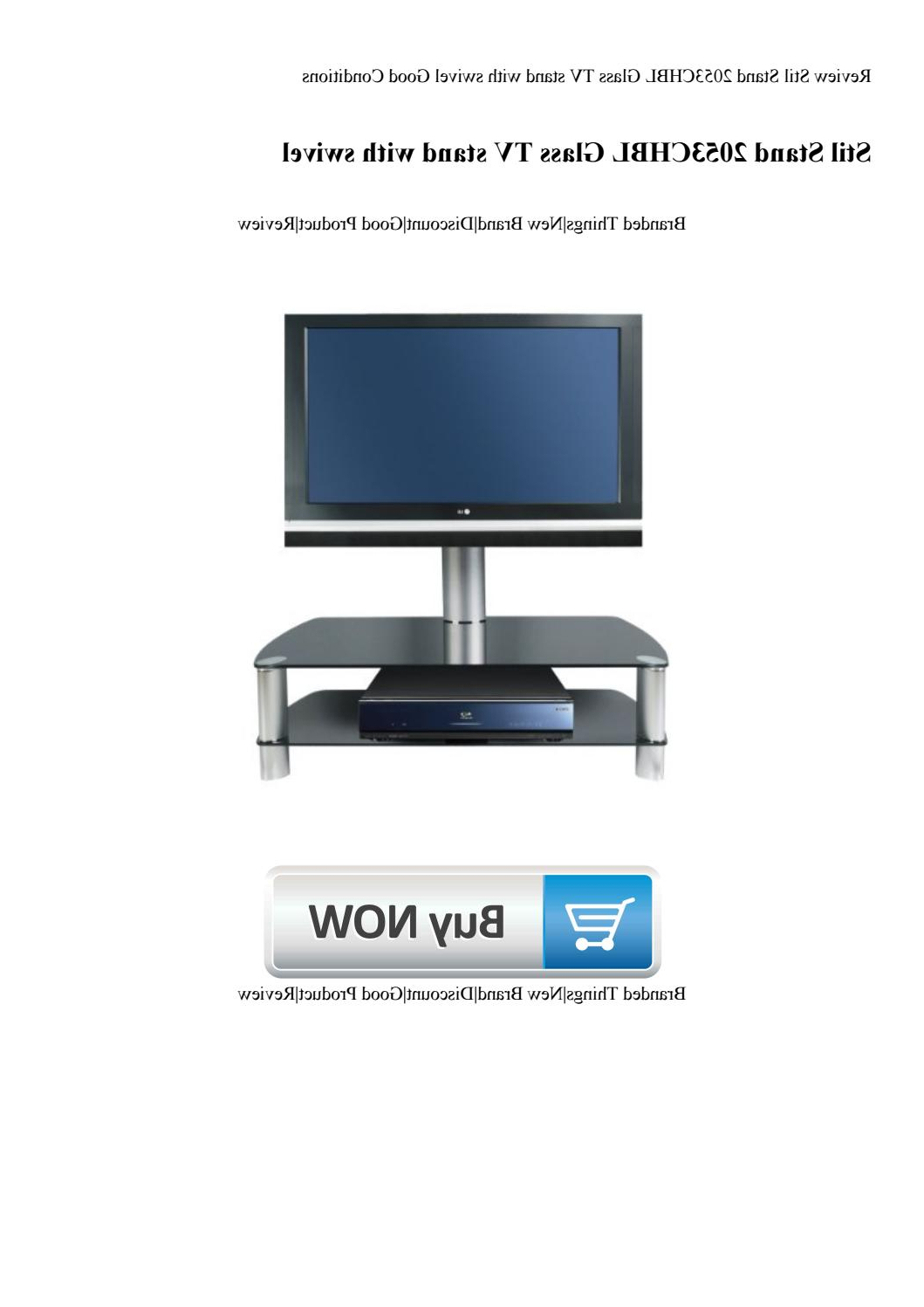 Trendy Stil Tv Stands For Review Stil Stand 2053Chbl Glass Tv Stand With Swivel Good (View 18 of 20)
