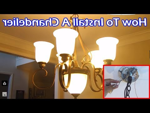 Preferred Install 6 Light Chandelier In Dining Room – Youtube With Suki 5 Light Shaded Chandeliers (View 24 of 25)